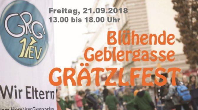 """GRÄTZLFEST 2018 """"Blühende Geblergasse"""""""